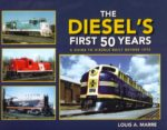 The Diesel's First 50 Years