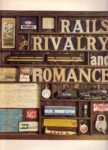 Rails, Rivalry and Romance