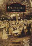 Springfield 1830-1930