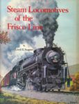Steam Locomotives of the Frisco Line