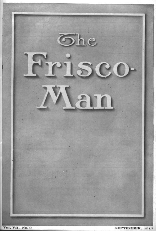 The Frisco Man - September 1913