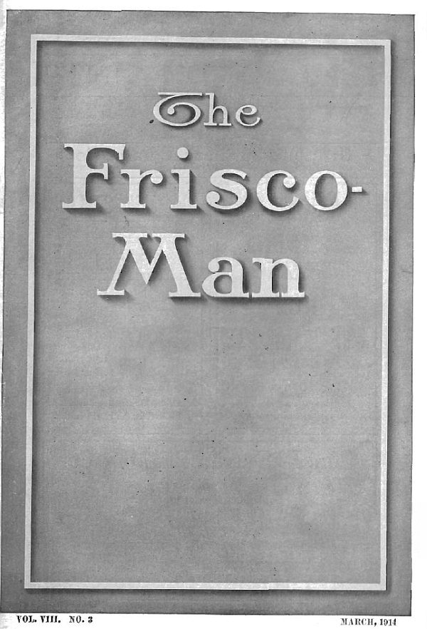 The Frisco Man – March 1914