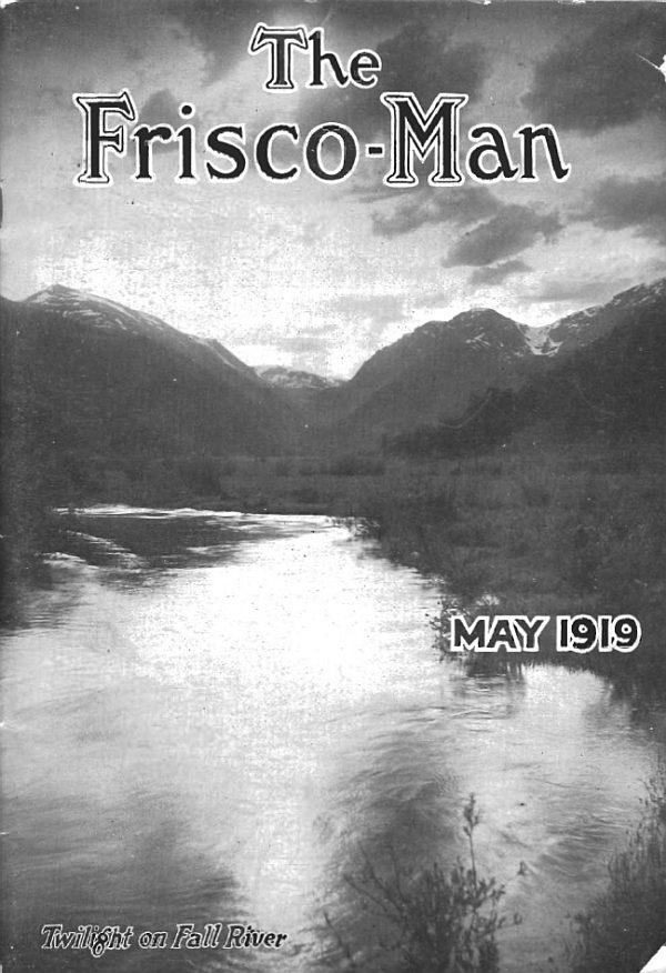 The Frisco-Man - May 1919
