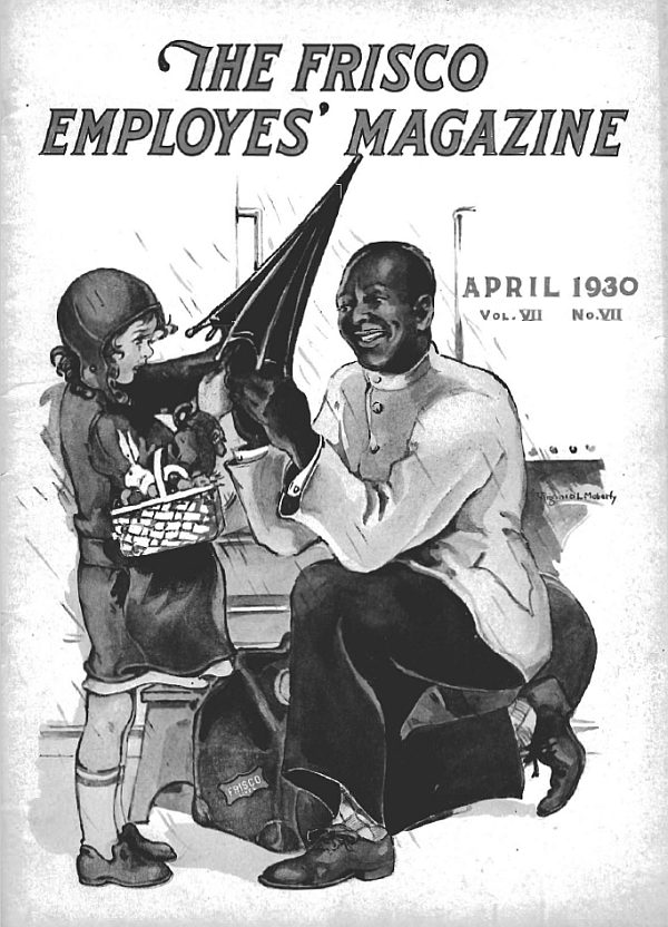 Frisco Employes' Magazine – April 1930