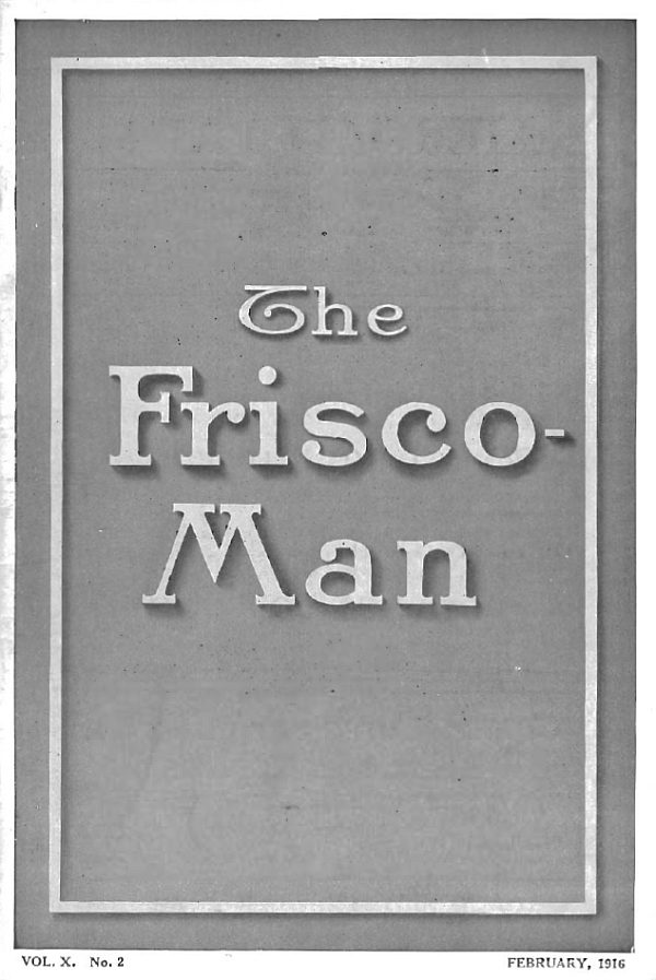 The Frisco-Man - February 1916