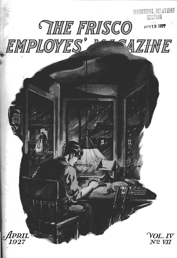 Frisco Employes' Magazine – April 1927