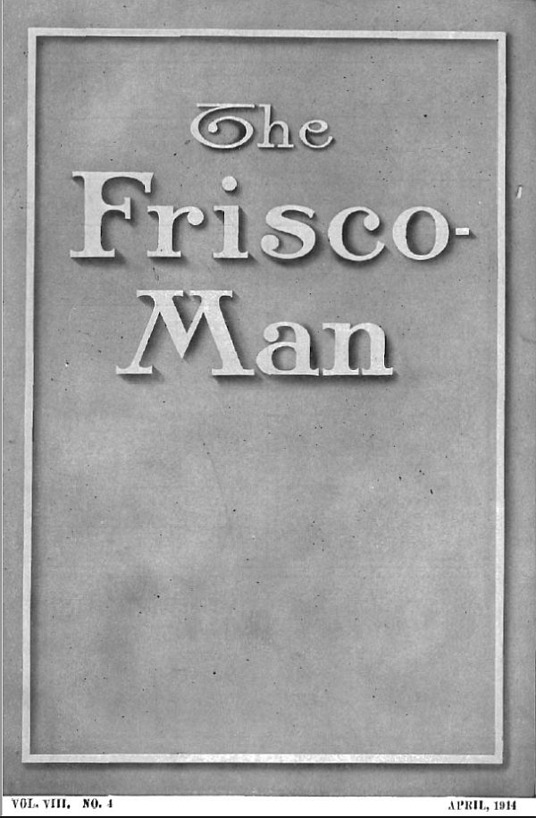 The Frisco-Man - April 1914
