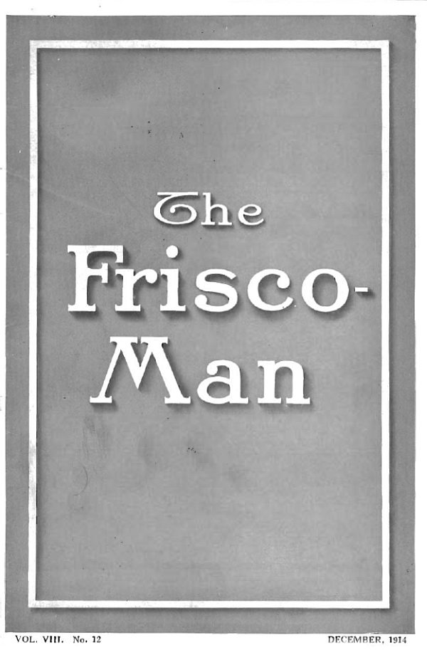 The Frisco-Man - December 1914
