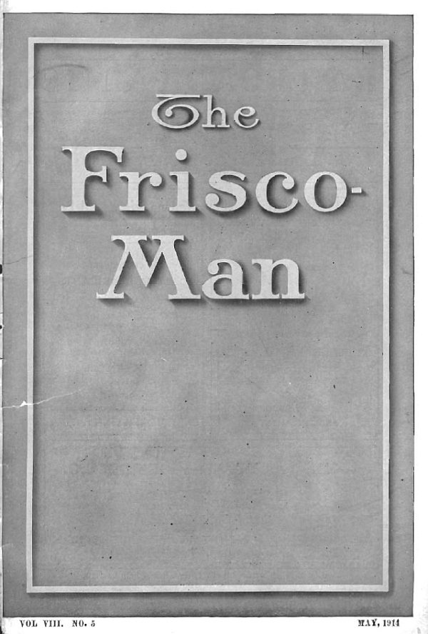 The Frisco-Man - May 1914