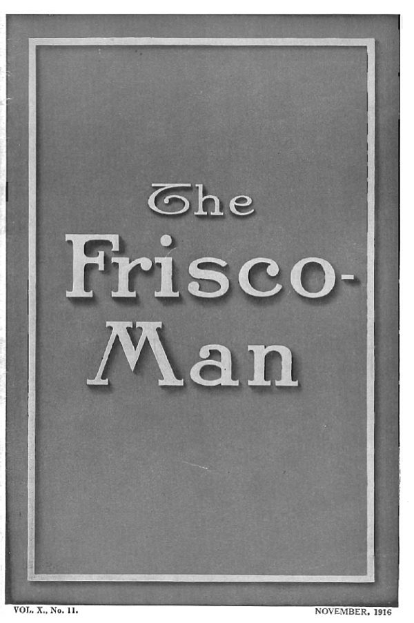 The Frisco-Man – November 1916
