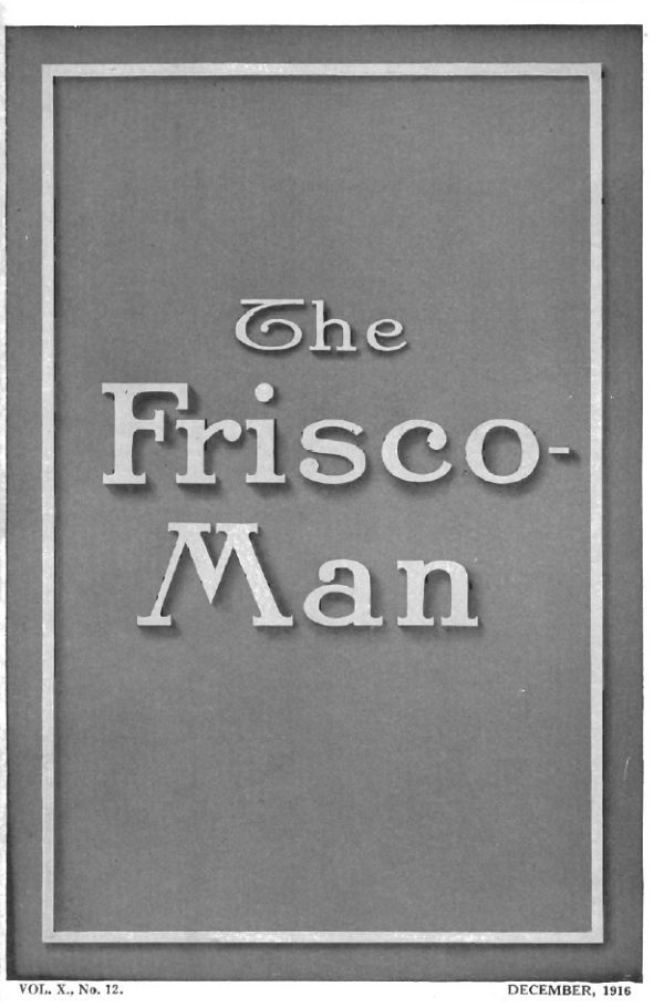 The Frisco-Man - December 1916