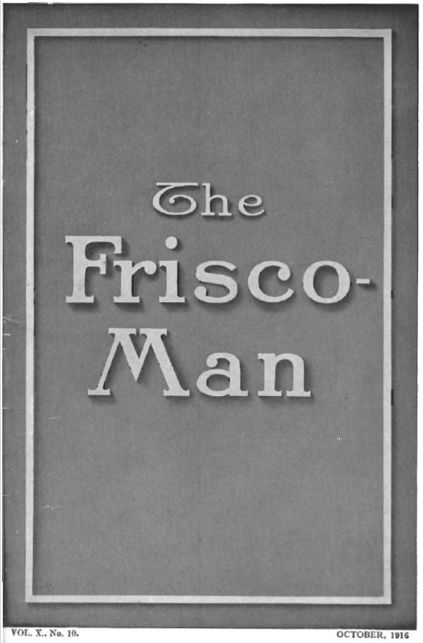 The Frisco-Man – October 1916